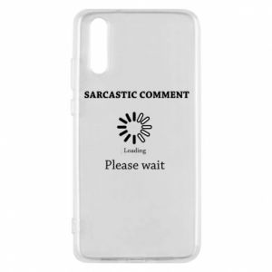 Etui na Huawei P20 Sarcastic comment