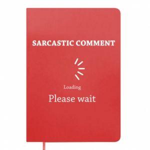 Notes Sarcastic comment