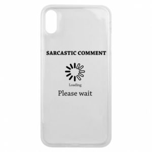 Etui na iPhone Xs Max Sarcastic comment