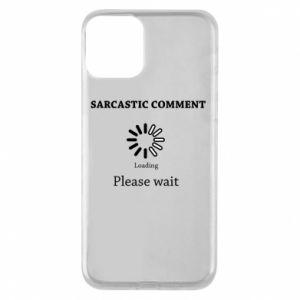 Etui na iPhone 11 Sarcastic comment