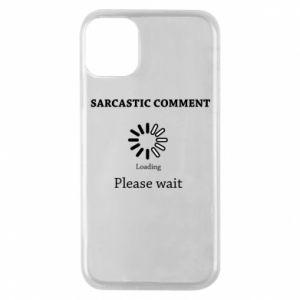 Etui na iPhone 11 Pro Sarcastic comment