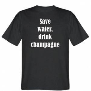 T-shirt Save water, drink champagne