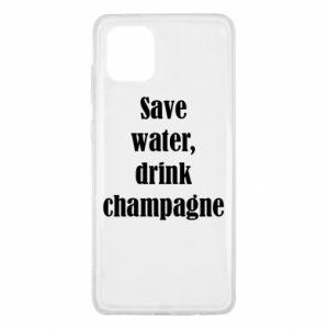 Samsung Note 10 Lite Case Save water, drink champagne