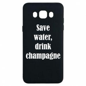 Samsung J7 2016 Case Save water, drink champagne