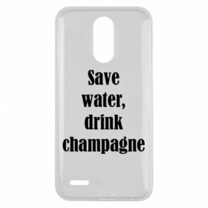 Lg K10 2017 Case Save water, drink champagne