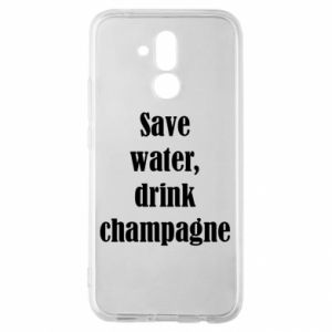 Huawei Mate 20Lite Case Save water, drink champagne