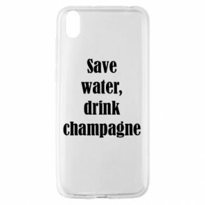 Huawei Y5 2019 Case Save water, drink champagne
