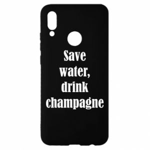 Huawei P Smart 2019 Case Save water, drink champagne