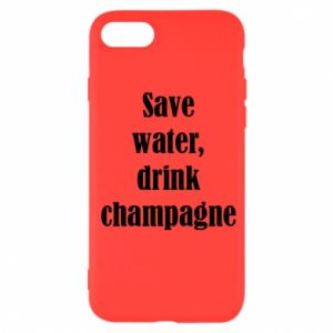iPhone SE 2020 Case Save water, drink champagne