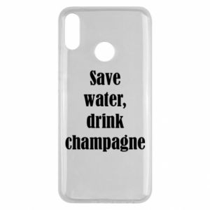 Huawei Y9 2019 Case Save water, drink champagne