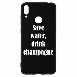 Huawei Y7 2019 Case Save water, drink champagne