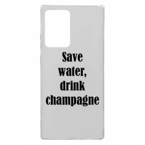 Samsung Note 20 Ultra Case Save water, drink champagne