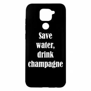 Xiaomi Redmi Note 9/Redmi 10X case Save water, drink champagne