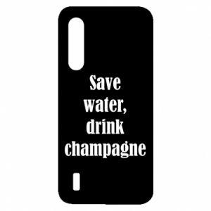 Xiaomi Mi9 Lite Case Save water, drink champagne