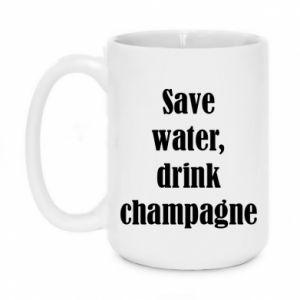 Kubek 450ml Save water, drink champagne