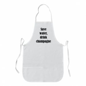 Apron Save water, drink champagne