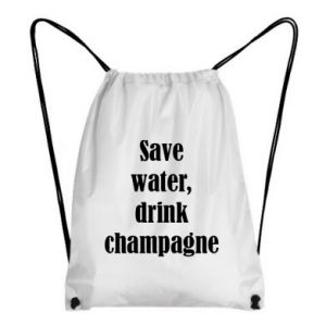 Backpack-bag Save water, drink champagne