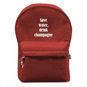 Backpack with front pocket Save water, drink champagne