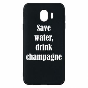Phone case for Samsung J4 Save water, drink champagne