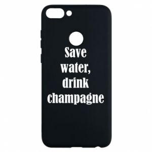 Phone case for Huawei P Smart Save water, drink champagne