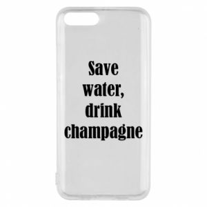 Phone case for Xiaomi Mi6 Save water, drink champagne