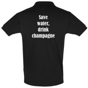 Men's Polo shirt Save water, drink champagne