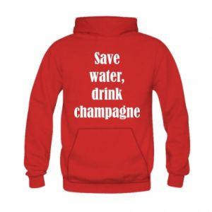 Kid's hoodie Save water, drink champagne