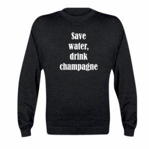 Kid's sweatshirt Save water, drink champagne