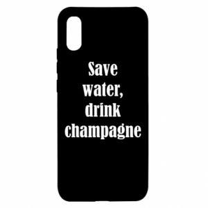 Xiaomi Redmi 9a Case Save water, drink champagne