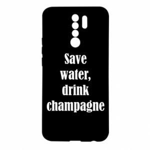 Xiaomi Redmi 9 Case Save water, drink champagne