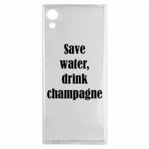 Sony Xperia XA1 Case Save water, drink champagne