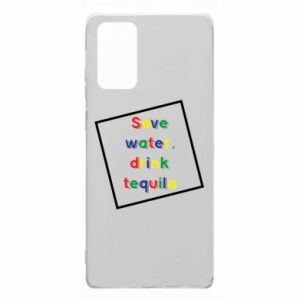 Samsung Note 20 Case Save water, drink tequila