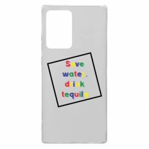 Samsung Note 20 Ultra Case Save water, drink tequila