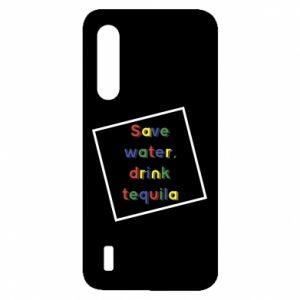 Xiaomi Mi9 Lite Case Save water, drink tequila