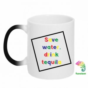 Magic mugs Save water, drink tequila