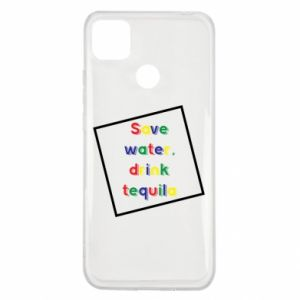 Xiaomi Redmi 9c Case Save water, drink tequila