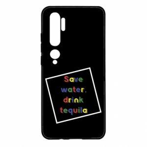 Xiaomi Mi Note 10 Case Save water, drink tequila
