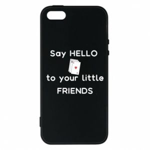 Etui na iPhone 5/5S/SE Say hello to your little friends