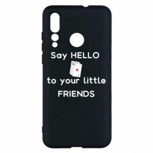 Etui na Huawei Nova 4 Say hello to your little friends