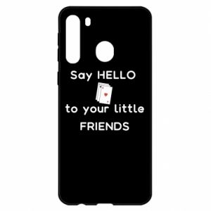 Etui na Samsung A21 Say hello to your little friends