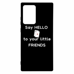 Etui na Samsung Note 20 Ultra Say hello to your little friends