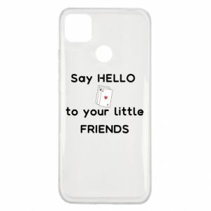 Etui na Xiaomi Redmi 9c Say hello to your little friends