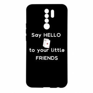 Etui na Xiaomi Redmi 9 Say hello to your little friends
