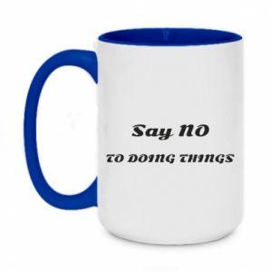Two-toned mug 450ml Say no to do things