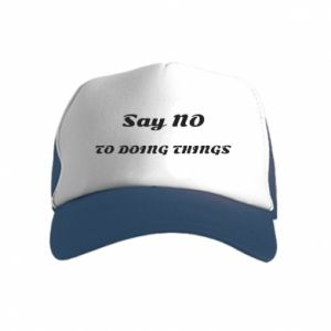 Kid's Trucker Hat Say no to do things