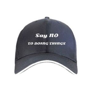Cap Say no to do things