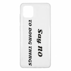 Samsung Note 10 Lite Case Say no to do things