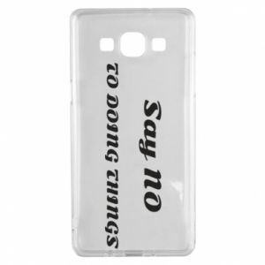 Samsung A5 2015 Case Say no to do things