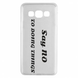 Samsung A3 2015 Case Say no to do things