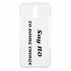 Nokia 2.3 Case Say no to do things